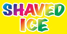 """12x6"""" Food Truck Restaurant Store Sign DECAL STICKER - SHAVED ICE yb"""
