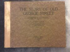 The Story of Old George Street - Charles Bertie - 1920 - Signed