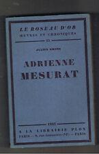 ADRIENNE MESURAT JULIEN GREEN 1927 LE ROSEAU D'OR N°15