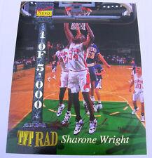 "SHARONE WRIGHT LXXXIII 1994 SIGNATURE ROOKIES AUTOGRAPHED 8X10 ""TET RAD"" 98/1000"