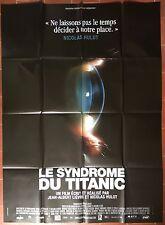 Affiche LE SYNDROME DU TITANIC Jean-Albert Lièvre NICOLAS HULOT 120x160cm *