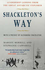 Shackleton's Way: Leadership Lessons From The Great Antarctic Explorer, Acceptab