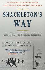 Shackleton'S WAY: LEZIONI di leadership dal grande esploratore ANTARTICO da MARGO.