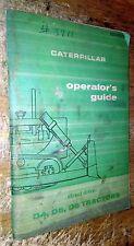 CATERPILLAR D4, D5 & D6 OPERATOR'S GUIDE FE045078