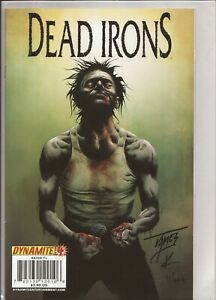 DEAD IRONS #4 SIGNED BY JAMES KUHORIC WITH DYNAMIC FORCES COA