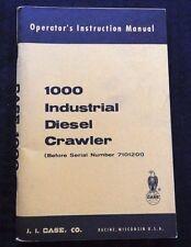 CASE 1000 INDUSTRIAL DIESEL CRAWLER TRACTOR OPERATORS MANUAL NOS NEAR MINT
