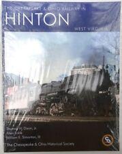The Chesapeake & Ohio Railway in Hinton West Virginia C&O Book