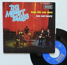 "Vinyle 45T The Moody Blues ""Love and beauty - Leave this man alone"" - ULTRA RARE"