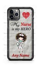 Nurse is my Hero Healthcare Custom Phone Case For iPhone Samsung S20 LG Google 4
