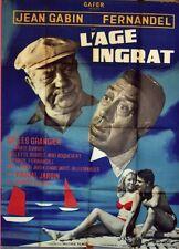 """""""L'ÂGE INGRAT"""" Affiche originale (Gilles GRANGIER / Jean GABIN, FERNANDEL)"""