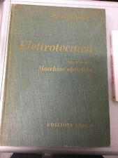 LIBRO ELETTROTECNICA 2 II MACCHINE ELETTRICHE OLIVIERI RAVELLI CEDAM 1966
