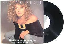 "KYLIE 12"" Je Ne Sais Pas Pourquoi - Moi Non Plus Mix / Made In ENGLAND LABEL!"