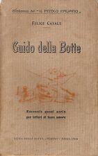 Casale - Guido della Botte - Racconto quasi serio...Botta Torino s.d. anni 20