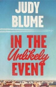 In the Unlikely Event by Judy Blume (Paperback, 2015)