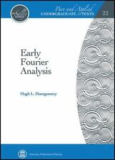Early Fourier Analysis (Pure and Applied Undergraduate Texts)