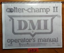 DMI Colter-Champ II Owner's Operator's & Parts Manual 00100682 3/88