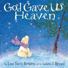 God Gave Us Heaven (Hardback or Cased Book)