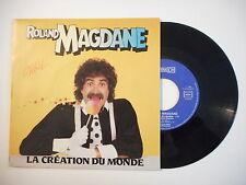 ROLAND MAGDANE : LA CREATION DU MONDE ► 45 Promo ◄ Port GRATUIT
