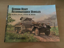 SCHIFFER MILITARY PUBLISHING - GERMAN HEAVY RECONNAISSANCE VEHICLES Sd.Kfz.231