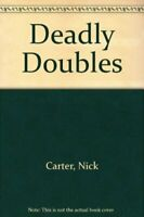 Deadly Doubles by Carter, Nick Paperback Book The Fast Free Shipping