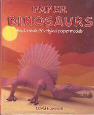Paper Dinosaurs How To Make 20 Original Paper Models Craft Book Hawcock HC DJ