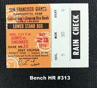 Johnny Bench HR #313 Ticket Stub Cincinnati Reds vs SF Giants May 23 1979
