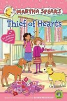 Thief of Hearts (Martha Speaks Reader) by