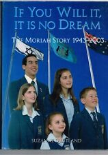 If You Will It, It is No Dream - The Moriah Story 1943-2003 Suzanne D Rutland HB