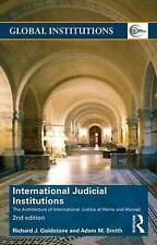 International Judicial Institutions (Global Institutions), Goldstone, Richard J.