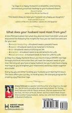 31 Days to a Happy Husband : What a Man Needs Most from His Wife by Arlene...