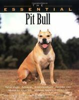 The Essential Pit Bull Terrier by Ian Dunbar (Paperback) NEW DOG BOOK