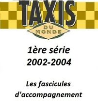 Taxis du monde altaya 1ère series (2002-2004) booklets auchoix accompaniment