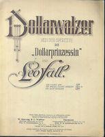 """Leo Fall ~ Dollarwalzer aus Operette """" Dollarprinzessin """" ~ übergroße alte Noten"""