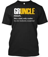 Gruncle-great Uncle - Gruncle Noun. Like A Dad, Only Hanes Tagless Tee T-Shirt