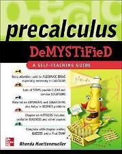 Precalculus Demystify A Self Teaching Guide, Ronda Huettenmueller 2005