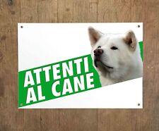 AKITA BIANCO 1 Attenti al cane Targa cartello metallo Beware of dog sign metal