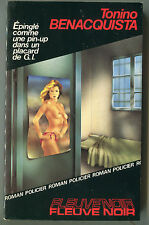 TONINO BENACQUISTA EPINGLE COMME UNE PIN-UP....   FLEUVE NOIR POLICIER N° 1960