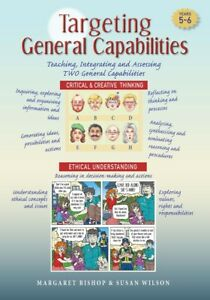 Targeting General Capabilities - Critical & Creative Thinking / Ethical Understa