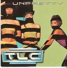 CD SP 2 T  T L C  *UNPRETTY*
