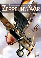 ZEPPELIN'S WAR  ** TOME 2 MISSION RASPOUTINE ** EO NEUF NOLANE/VILLAGRASA