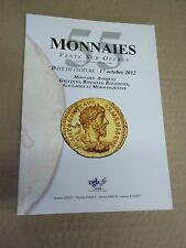 Monnaies antiques, grecques, romaines, byzantines, gauloises et mérovingiennes