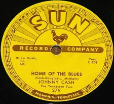 JOHNNY CASH HOME OF THE BLUES b/w GIVE MY LOVE TO ROSE USA SUN 78 RPM E+ EX PLUS