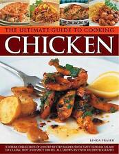 The Ultimate Guide to Cooking Chicken: A superb collection of 200 step-by-step r