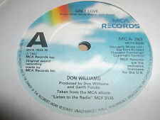 "DON WILLIAMS "" ONLY LOVE "" 7"" SINGLE 1982 EXCELLENT MCA 783"