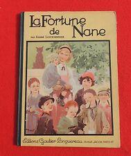 Henry MORIN. La fortiune de Nane. Gautier Languereau 1936. EO. Etat moyen