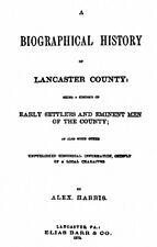 1872 Genealogy & Biography of Lancaster Pennsylvania PA