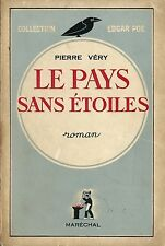 RARE EO PIERRE VÉRY + DÉDICACE À CHARLES SPAAK : LE PAYS SANS ÉTOILES
