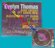 CD singolo EVELYN THOMAS High Energy/Masquerade OG 6311 no lp mc vhs dvd(S30)