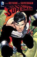 Superman: The Return of Superman  Good