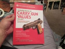 A Guide Book of Carry Gun Values - Volume 1 Softcover